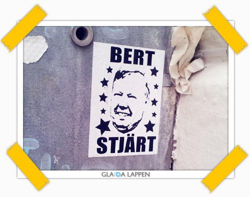 Bert Stjärt - klistermärke i Skanstull i Stockholm