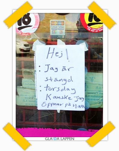 Glad Lapp - Hej jag är stängd butik Malmö