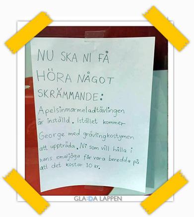 Glada Lappen: Apelsinmarmeladtävlingen är inställd.